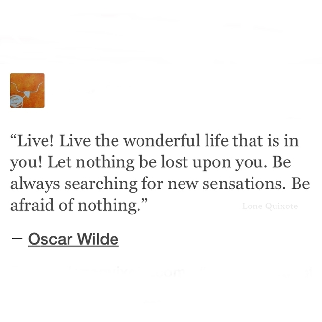 Quote by Oscar Wilde...