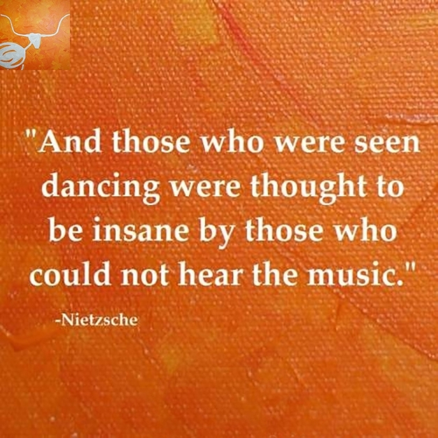 And Those Who Were Seen Dancing... Quote by Friedrich Nietzsche