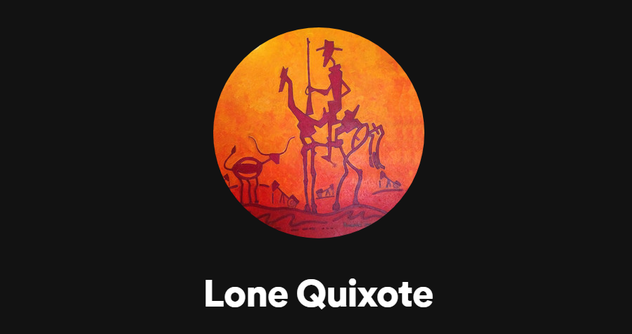 ​​Lone Quixote - Spotify playlists Random and Cool and More Jazz